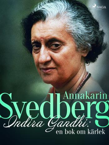 Indira Gandhi- En Bok Om Kärlek