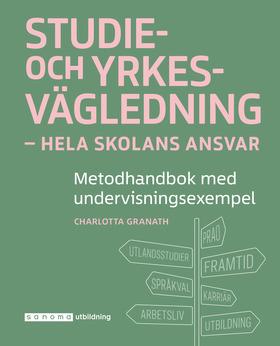 Studie- Och Yrkesvägledning - Hela Skolans Ansvar