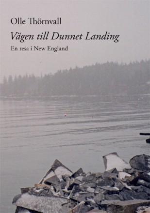 Vägen Till Dunnet Landing - En Resa I New England