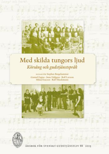 Med Skilda Tungors Ljud - Körsång Och Gudstjänstspråk