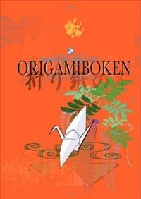 Origamiboken - Origami För Nybörjare