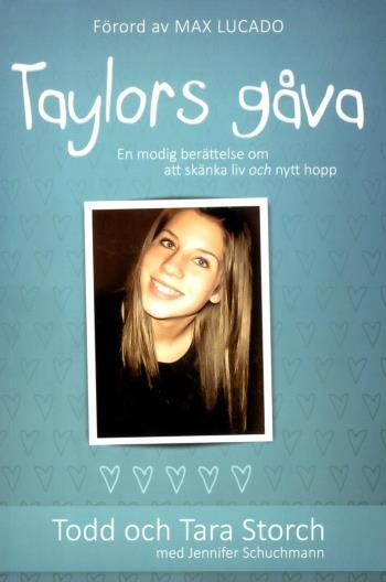 Taylors Gåva - En Modig Berättelse Om Att Skänka Liv Och Nytt Hopp