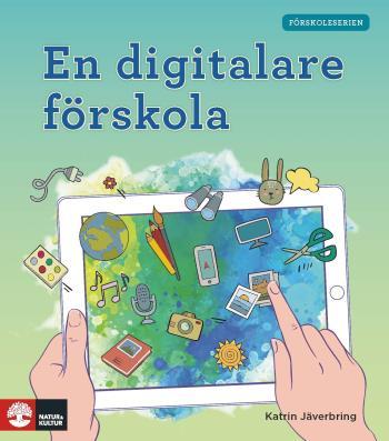 Förskoleserien En Digitalare Förskola