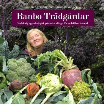 Ranbo Trädgård - Småskalig Agroekologisk Odling - För Hållbar Framtid
