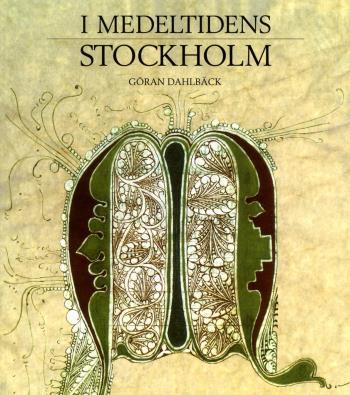 I Medeltidens Stockholm