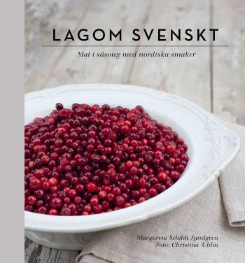 Lagom Svenskt - Säsongernas Bästa Smaker