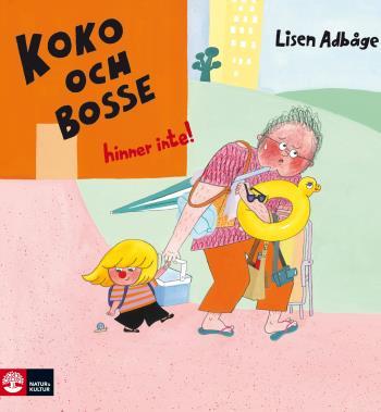 Koko Och Bosse Hinner Inte!