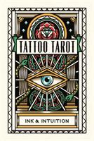 Tattoo Tarot- Ink & Intuition