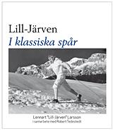 Lill-järven - I Klassiska Spår