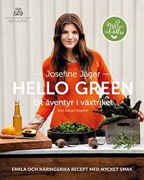 Hello Green - Ett Äventyr I Växtriket - Enkla Och Näringsrika Recept Med Mycket Smak