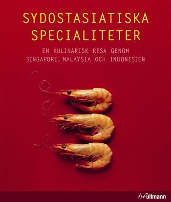 Sydostasiatiska Specialiteter - En Kulinarisk Resa Genom Singapore, Malaysia Och Indonesien