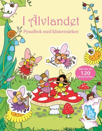 I Älvlandet - Pysselbok Med Klistermärken