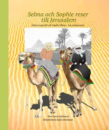 Selma Och Sophie Reser Till Jerusalem
