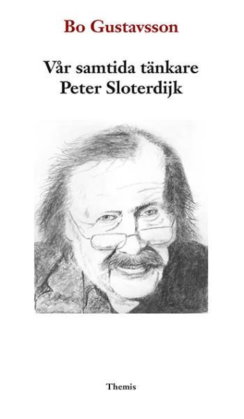 Vår Samtida Tänkare Peter Sloterdijk