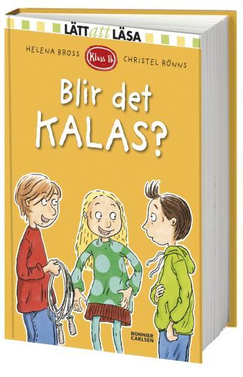 Klass 1b. Blir Det Kalas?
