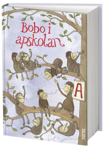 Bobo I Apskolan - En Bildningsroman