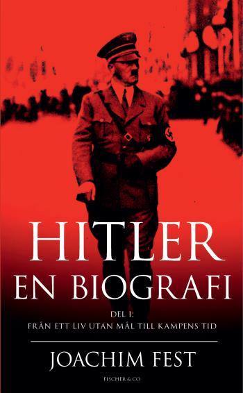 Hitler - En Biografi. D. 1