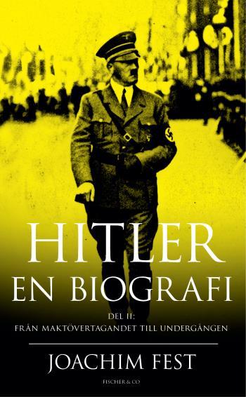 Hitler - En Biografi. D. 2
