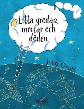Lilla Grodan, Morfar Och Döden