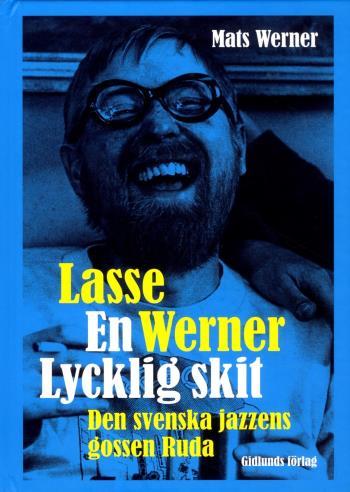Lasse Werner - En Lycklig Skit
