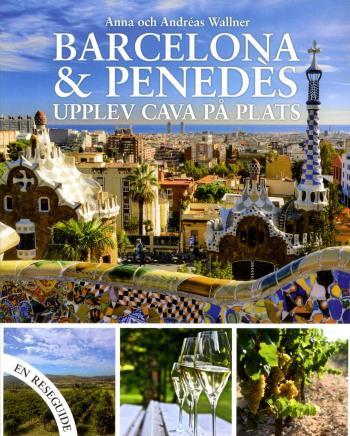 Barcelona & Penedèz - Upplev Cava På Plats