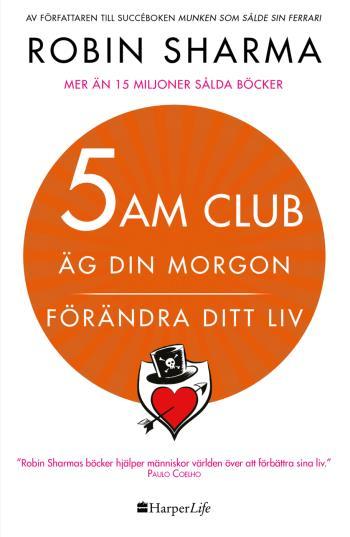 5 Am Club - Äg Din Morgon Och Förändra Ditt Liv