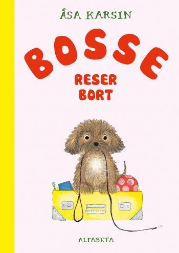 Bosse Reser Bort