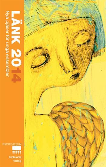Länk 2014 - Nya Pjäser För Unga Ensembler