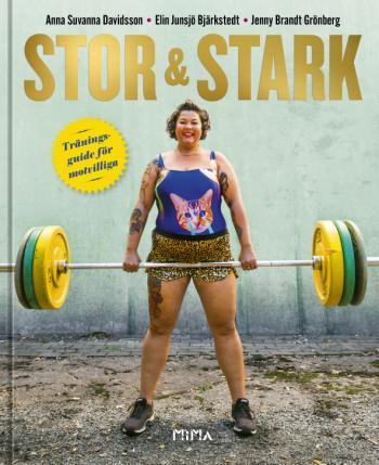 Stor & Stark - Träningsguide För Motvilliga