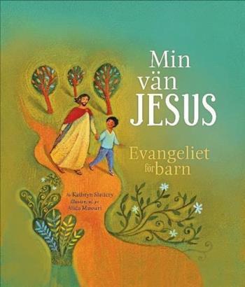Min Vän Jesus - Evangeliet För Barn