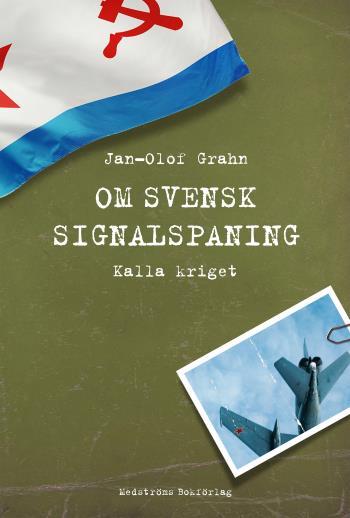 Om Svensk Signalspaning - Kalla Kriget