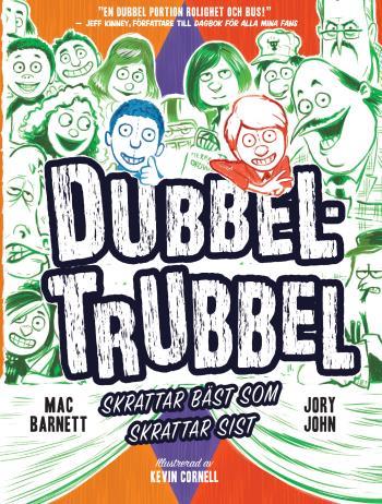 Dubbel-trubbel - Skrattar Bäst Som Skrattar Sist