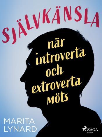 Självkänsla - När Introverta Och Extroverta Möts