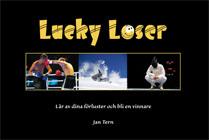 Lucky Loser - Lär Av Dina Förluster Och Bli En Vinnare