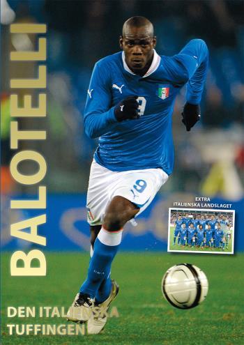 Balotelli - Den Italienska Tuffingen