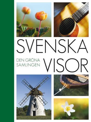 Svenska Visor - Den Gröna Samlingen