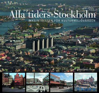 Alla Tiders Stockholm - Riksintressen För Kulturmiljövården