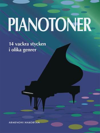 Pianotoner - 14 Vackra Stycken I Olika Genrer