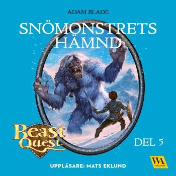 Beast Quest. Snömonstrets Hämnd