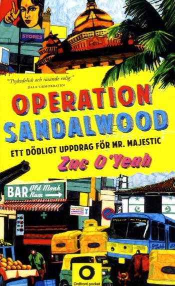 Operation Sandalwood - Ett Dödligt Uppdrag För Mr Majestic