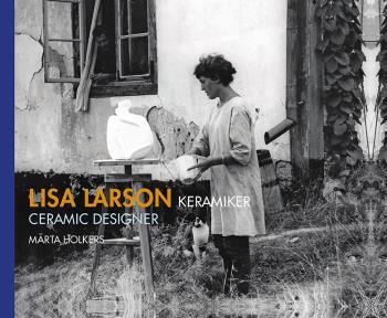 Lisa Larson Keramiker / Lisa Larson Ceramic Designer