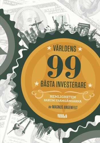 Världens 99 Bästa Investerare - Hemligheten Bakom Framgångarna