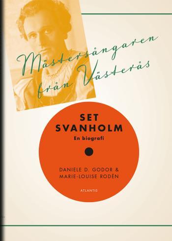 Mästersångaren Från Västerås - Set Svanholm