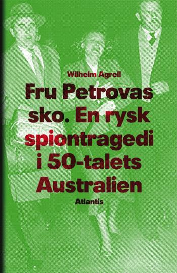 Fru Petrovas Sko - En Rysk Spiontragedi I 50-talets Australien