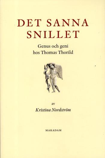 Det Sanna Snillet - Genus Och Geni Hos Thomas Thorild