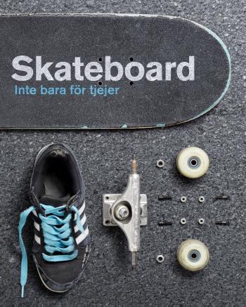 Skateboard - Inte Bara För Tjejer