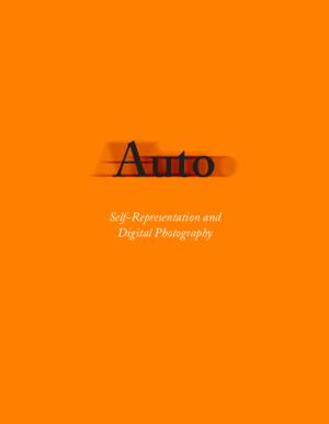 Auto - Self-representation And Digital Photography
