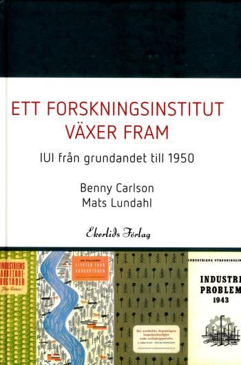 Ett Forskningsinstitut Växer Fram - Iui Från Grundandet Fram Till 1950