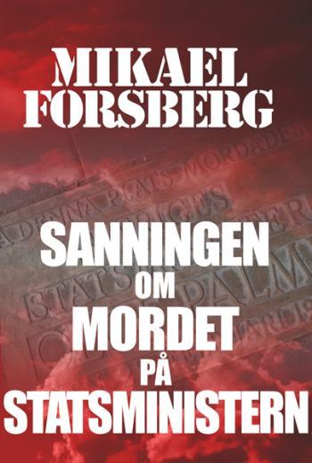 Sanningen Om Mordet På Statsministern - Kriminalroman