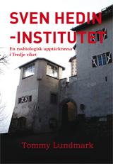 Sven Hedin-institutet - En Rasbiologisk Upptäcktsresa I Tredje Riket